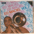 ED MACIEL - Vol.7 - LP