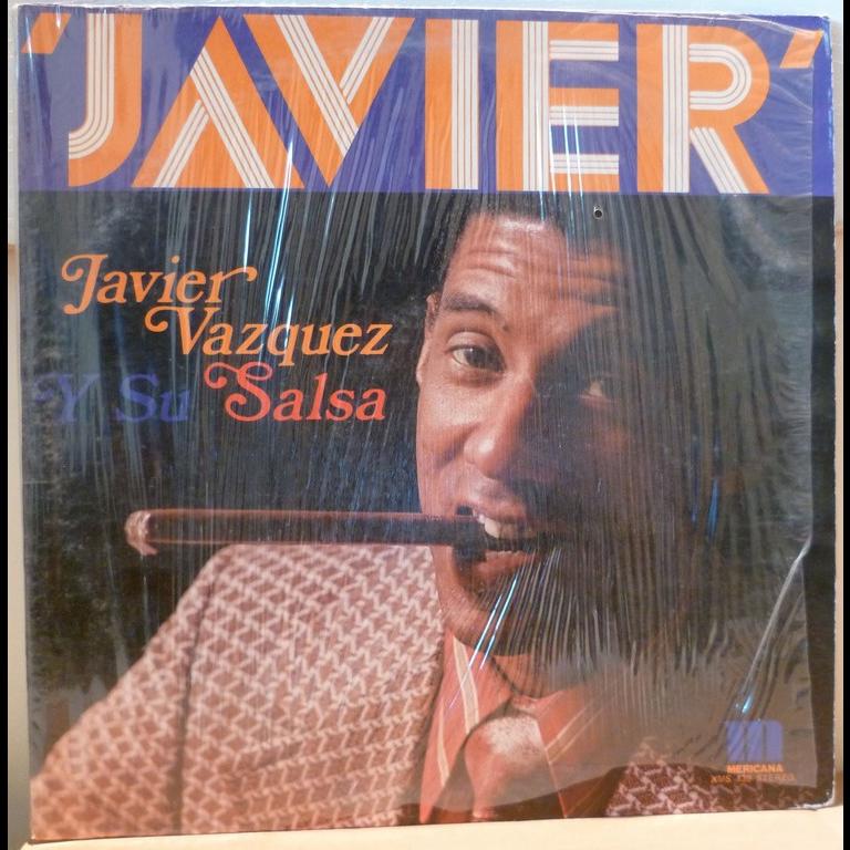 VAZQUEZ , Javier Javier Vazquez y su salsa