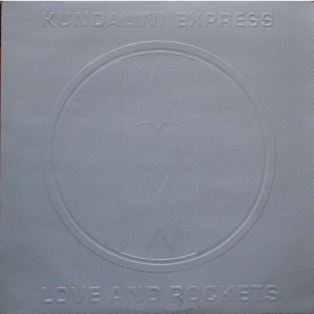 Love And Rockets Kundalini Express