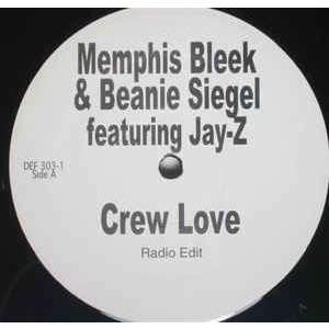 MEMPHIS BLEEK & BEANIE SIEGEL feat JAY Z Crew Love