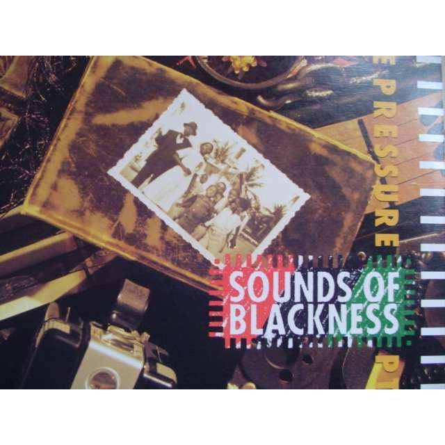 SOUNDS OF BLACKNESS THE PRESSURE