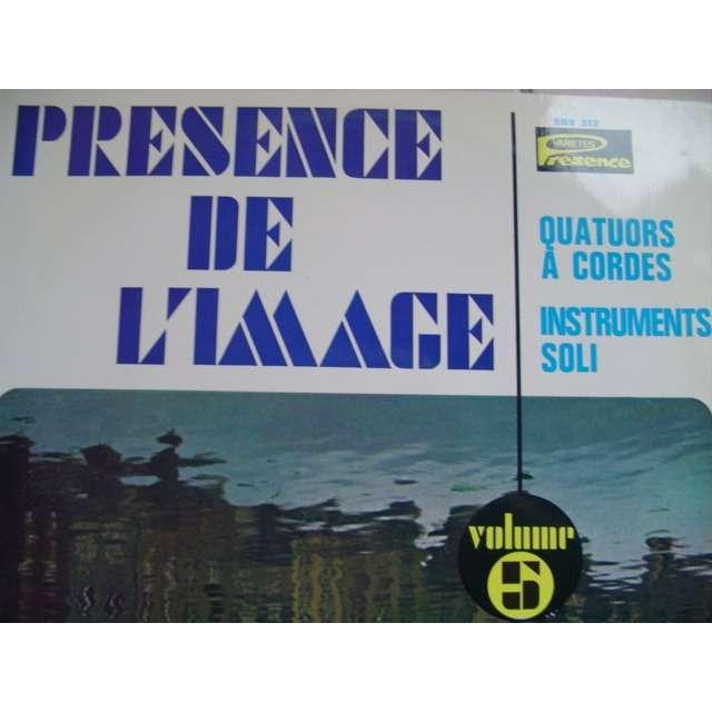 PRESENCE DE L'IMAGE VOL 5 PRESENCE DE L'IMAGE VOL 5