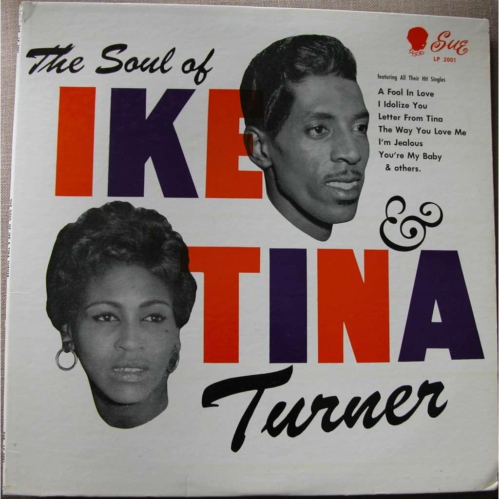 Ike & Tina Turner The soul of Ike and Tina Turner