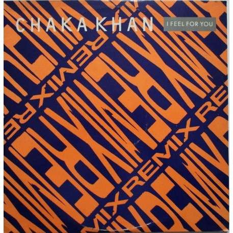 Chaka Khan I Feel For You (Remix)