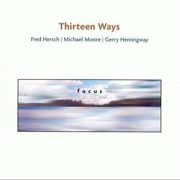 Thirteen Ways Focus