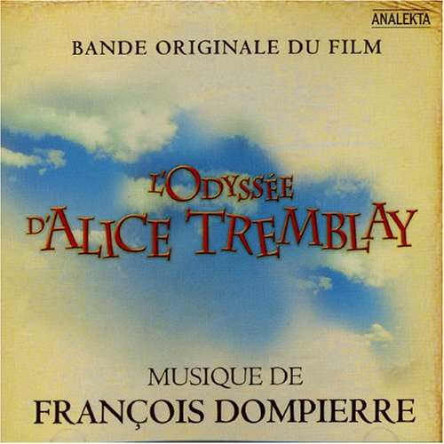 francois dompierre L'ODYSSEE D'ALICE TREMBLAY
