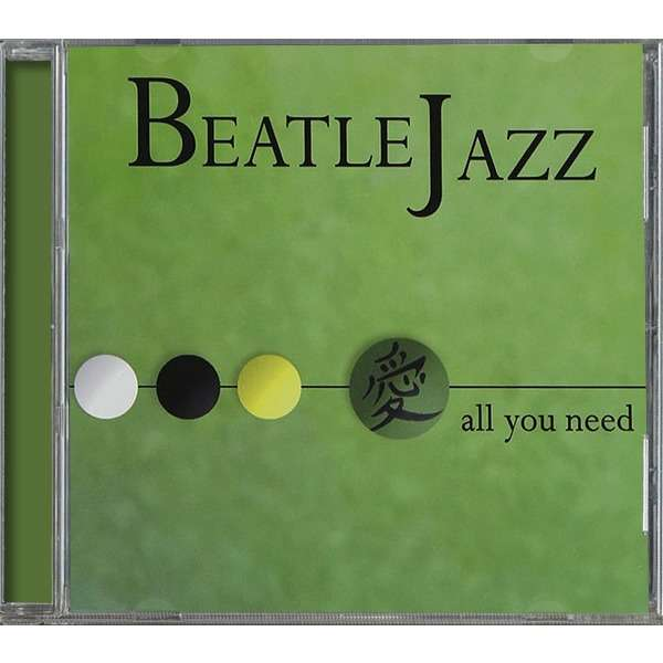 BeatleJazz All You Need