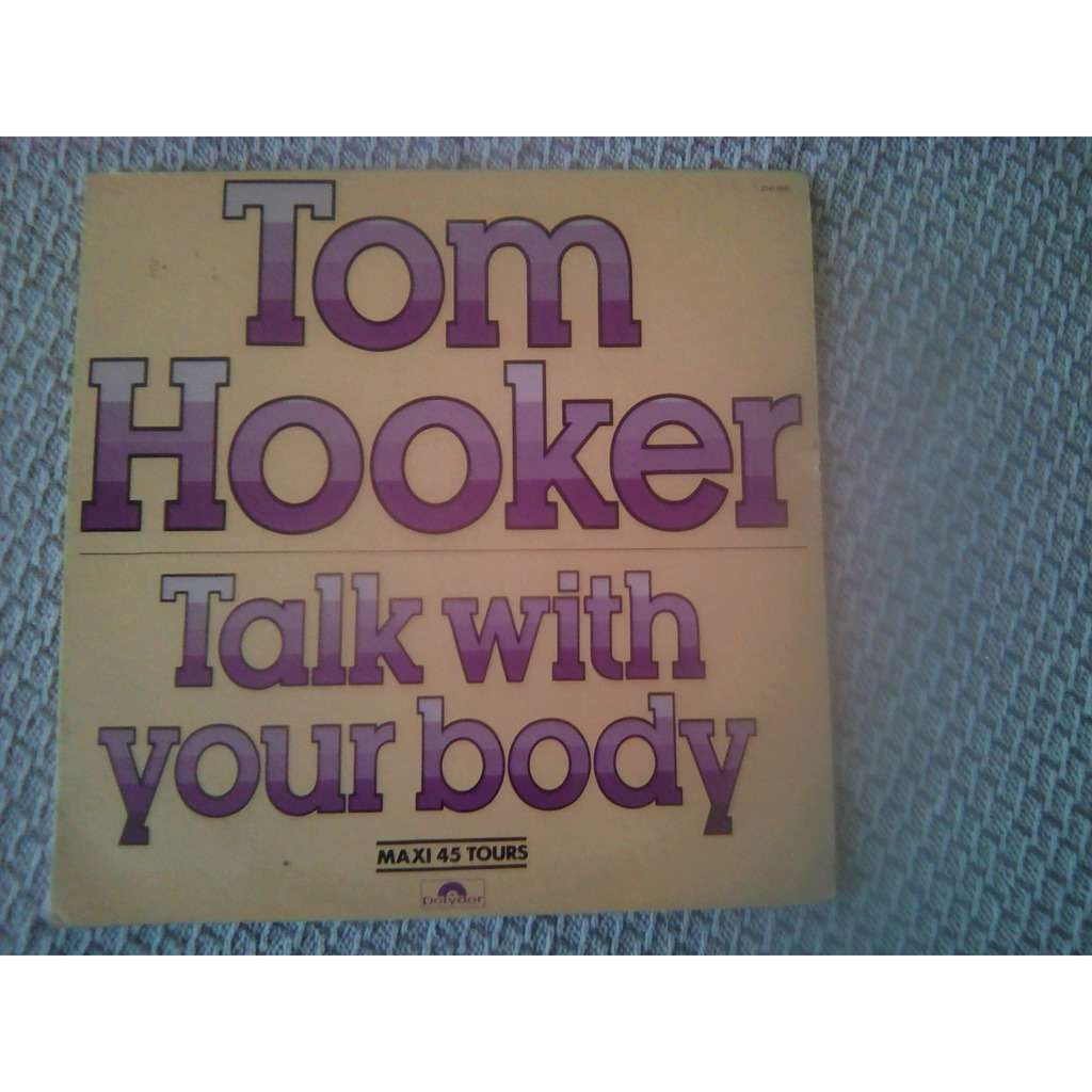 Tom Hooker - Talk With Your Body Talk With Your Body (Instrumental)