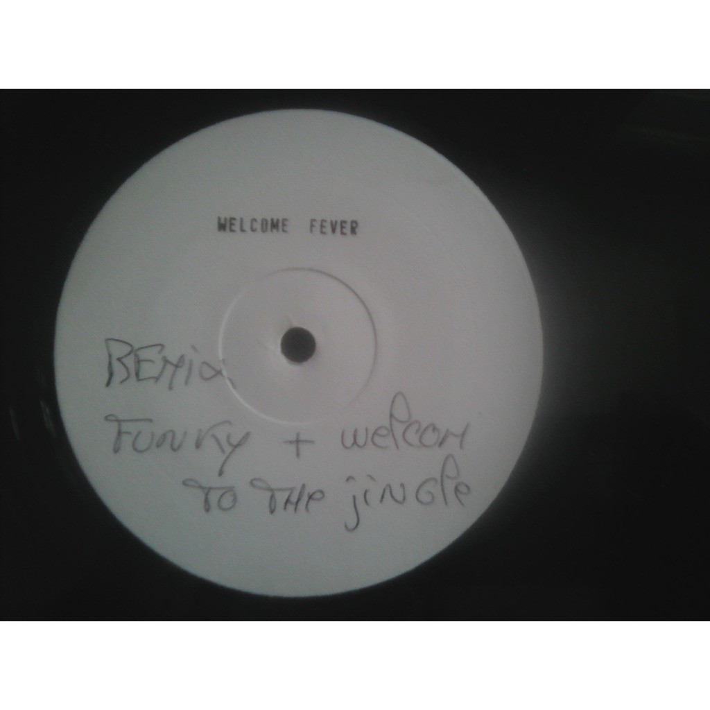 Welcome Welcome Fever....remix