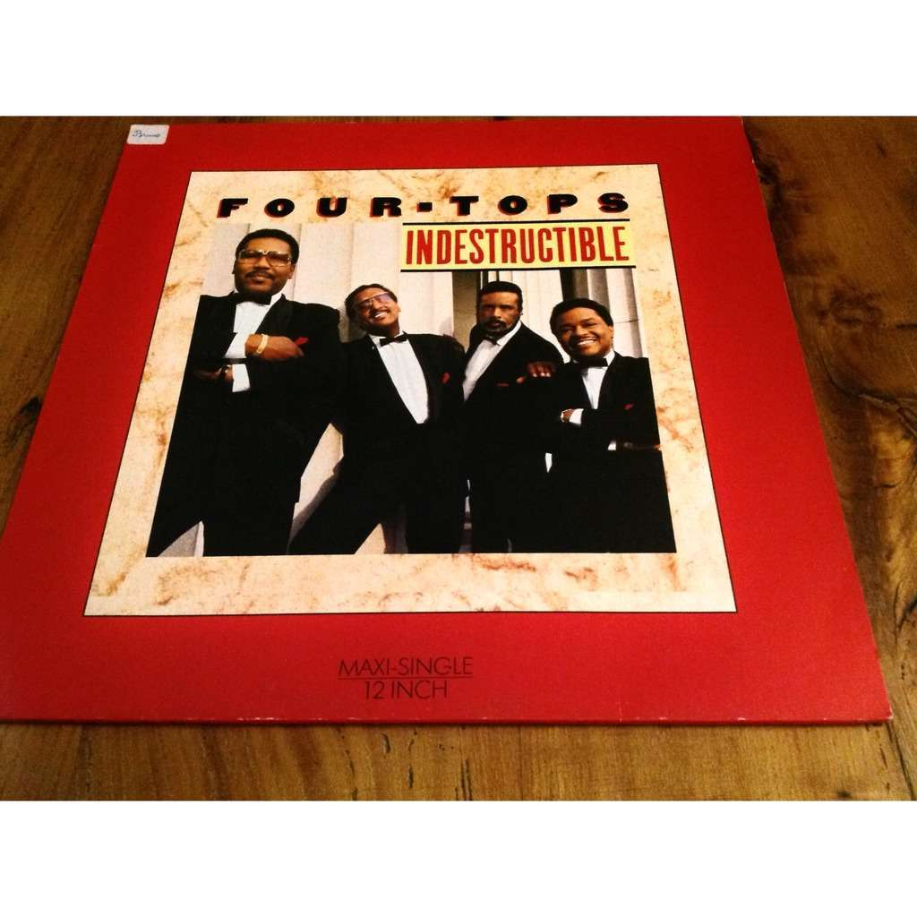 four tops Indestructible