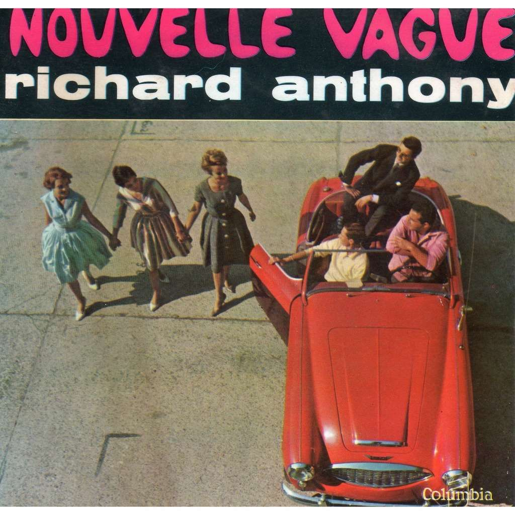 ANTHONY RICHARD NOUVELLE VAGUE + 3