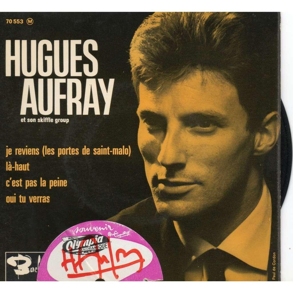 AUFRAY HUGUES JE REVIENS ( LES PORTES DE SAINT- MALO ) + 3 ( 2eme pochette )