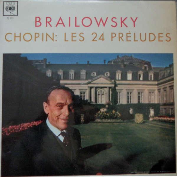 alexandre brailowsky Chopin : Les préludes