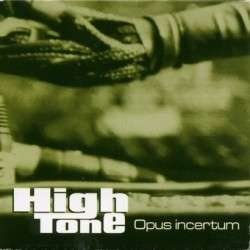 Jarring Effects : High Tone Opus Incertum - LP