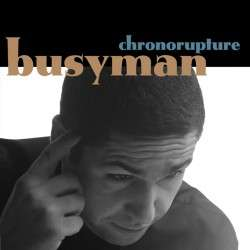 Jarring Effects : Busyman Chronorupture - 45 Tours