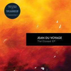 Jarring Effects : JEAN DU VOYAGE The Closest EP - LP