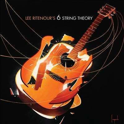 Lee Ritenour Lee Rintenour's 6 String Theory