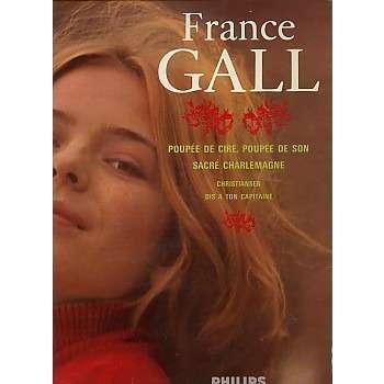 FRANCE GALL Poupée de cire , poupée de son, sacré charlemagne ....