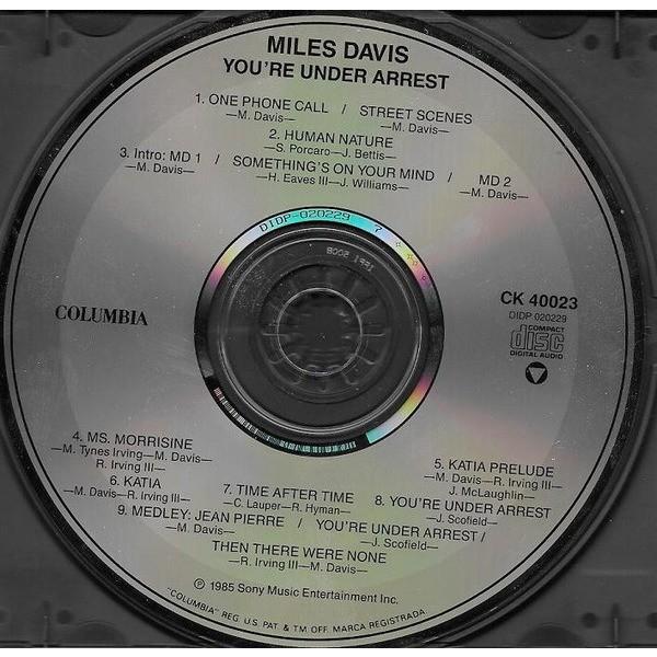 Miles Davis You're Under Arrest