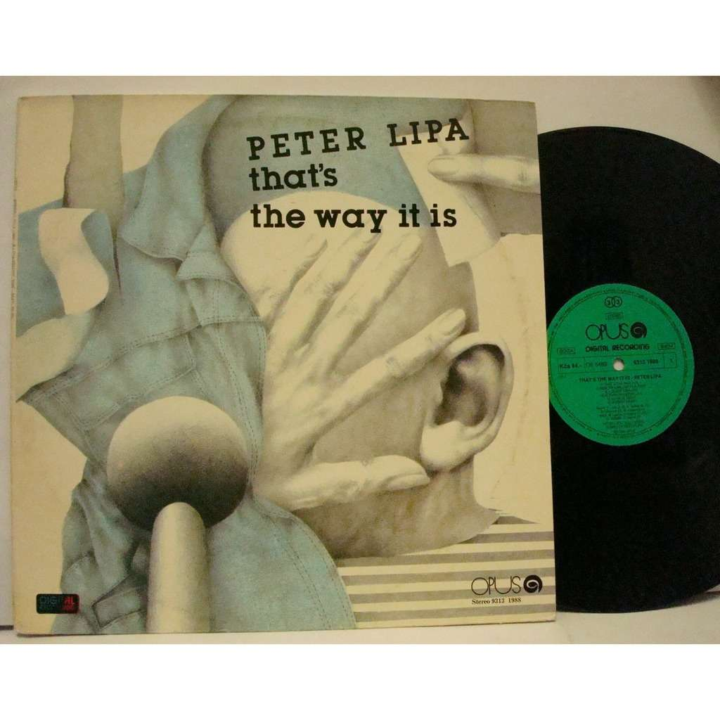 PETER LIPA that's the way it is