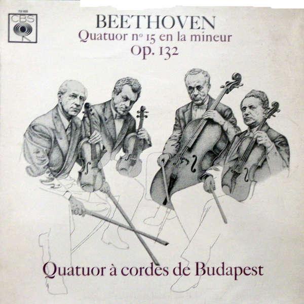 Quatuor à cordes de Budapest Beethoven : Quatuor