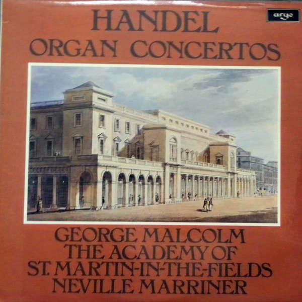 neville marriner Handel : Organ concerto