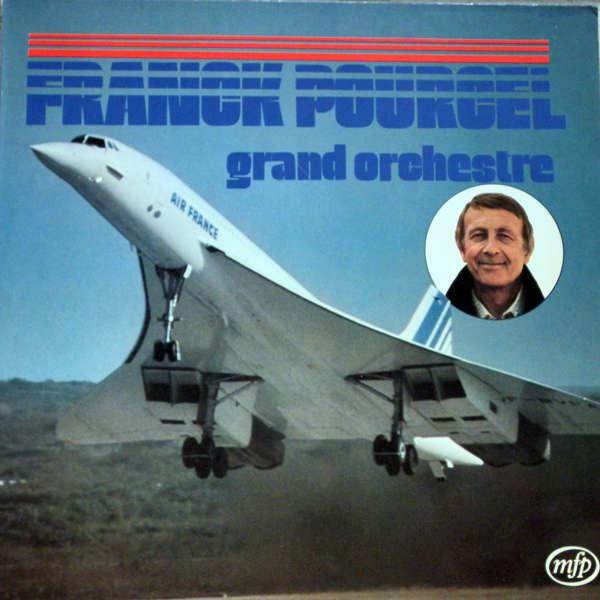 franck pourcel et son grand orchestre Concorde