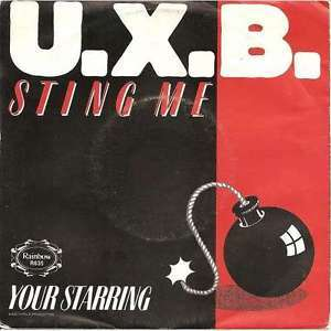 U.X.B. Sting me - Your starring