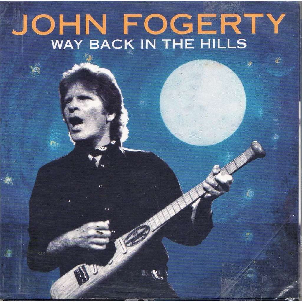 ccr / creedence clearwater revival / John Fogerty Way Back In The Hills  (Hard Rock Live 1997 etc )