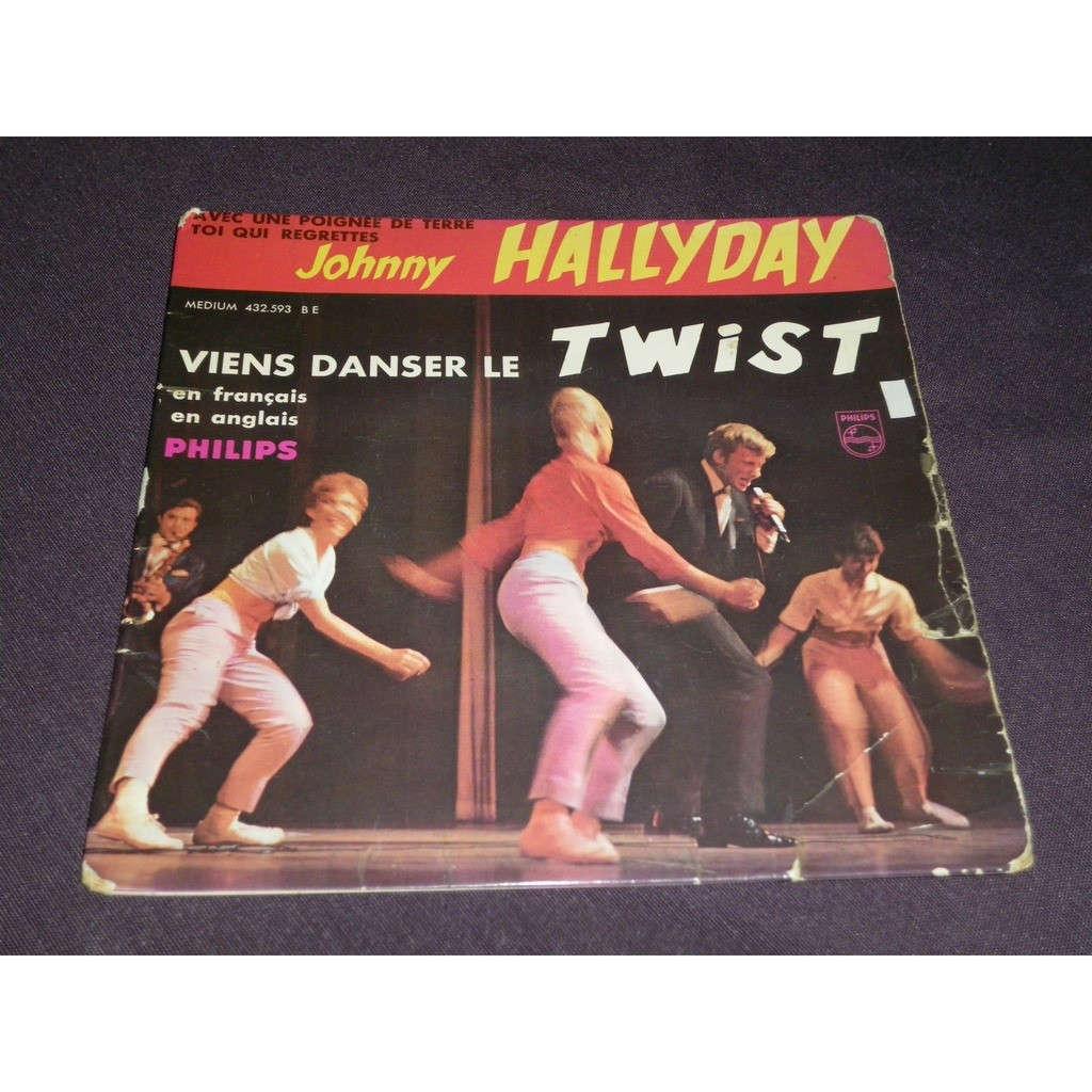 johnny hallyday Viens danser le twist/Let's twist again/Avec une poignée de terre/Toi qui regrettes (rare)