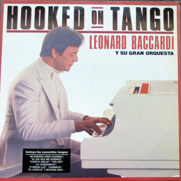 Leonar Baccardi y su gran orquesta Hooked on tango