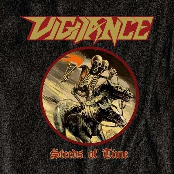 VIGILANCE Steeds of Time. Black Vinyl