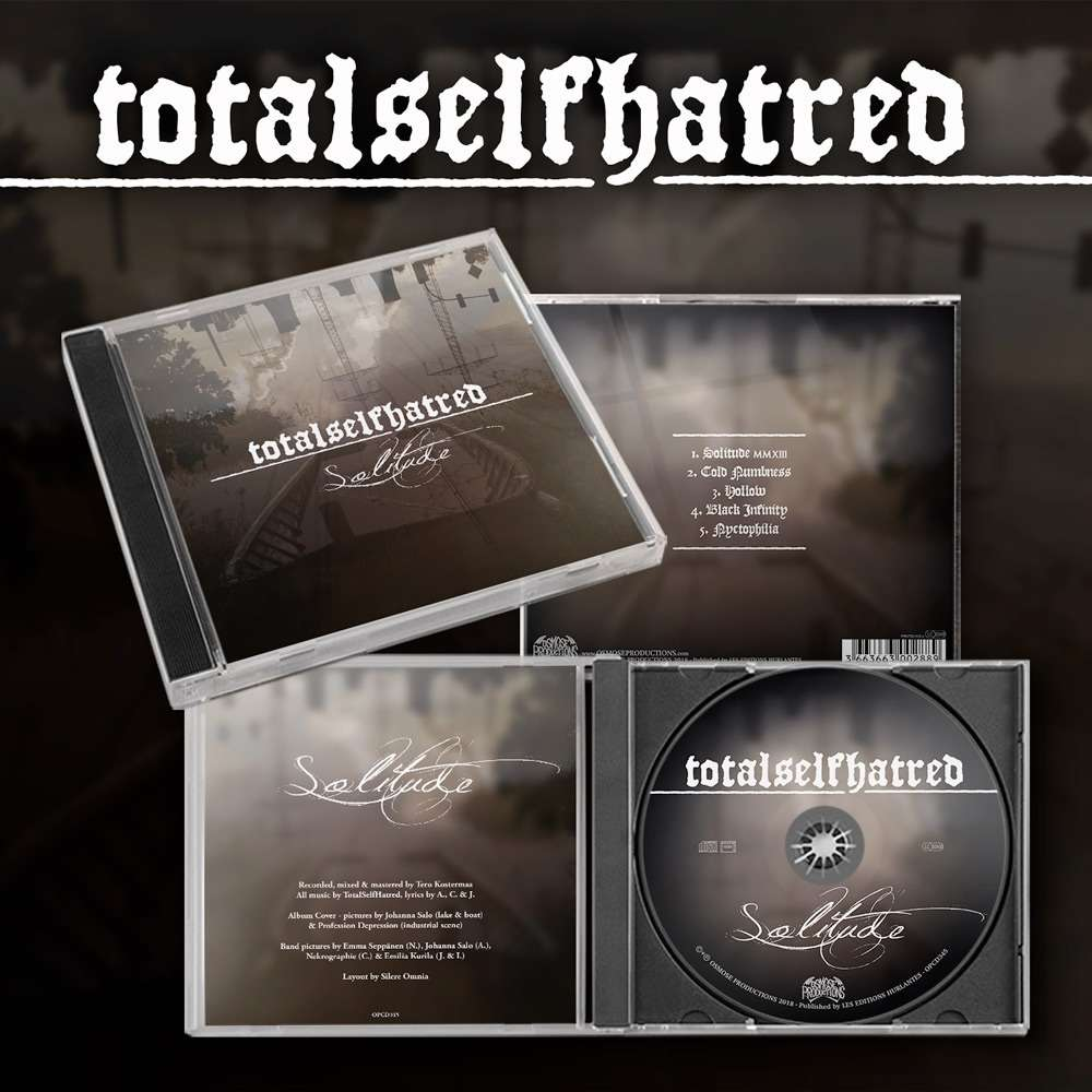 TOTALSELFHATRED Solitude