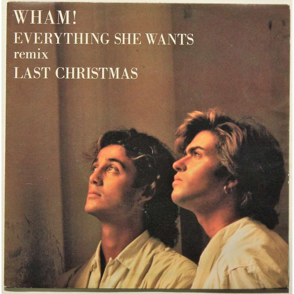 Last Christmas Album Cover.Wham Everything She Wants Remix Last Christmas