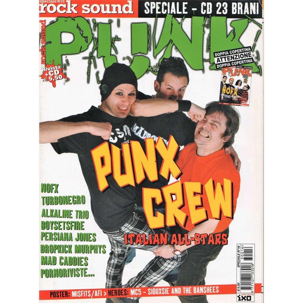 Punk Crew / Skiantos / 'Freak' Antoni Rock Sound Speciale (N.16 2003) (Italian 2003 'Freak' Antoni front cover music magazine!!)