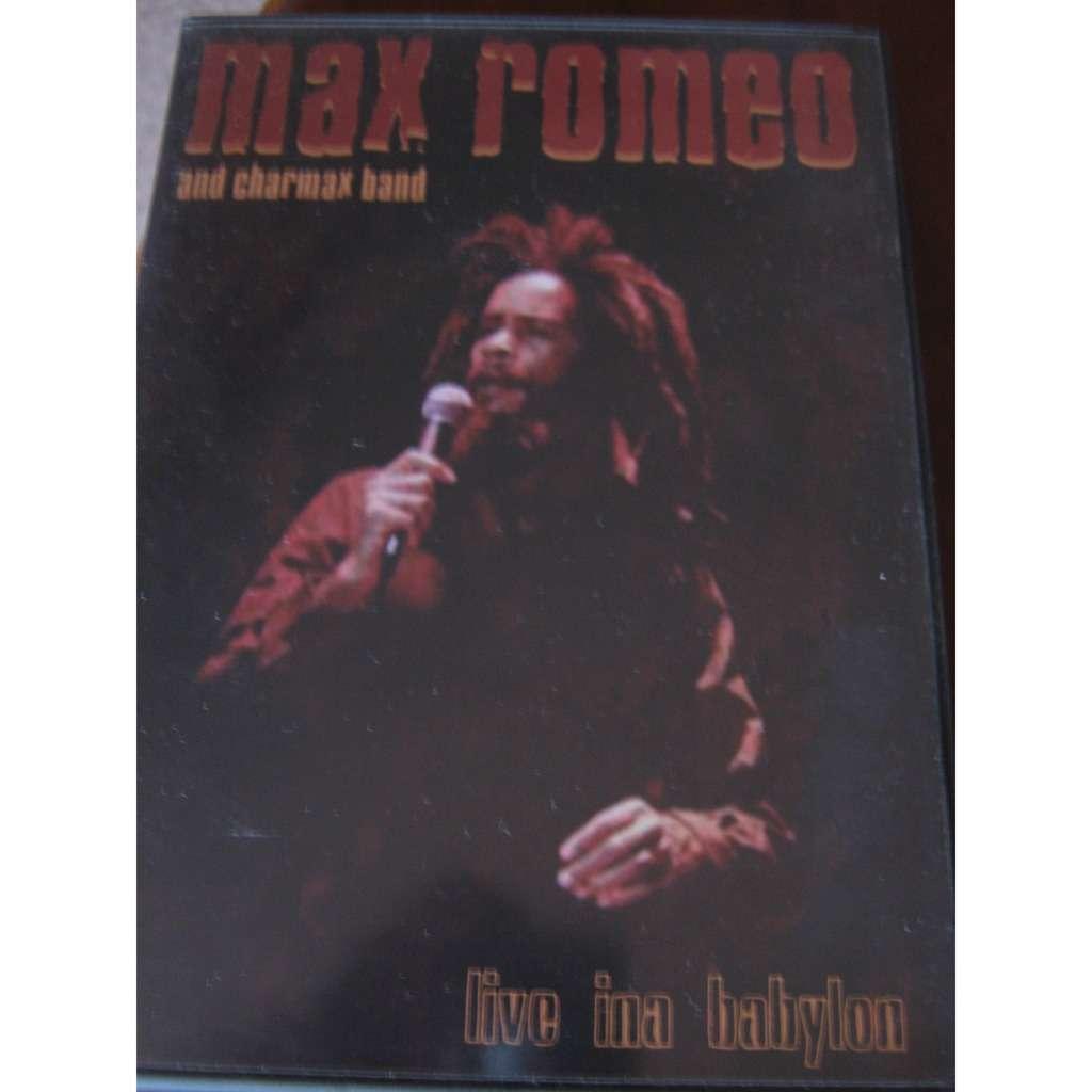 max romeo live ina babylon