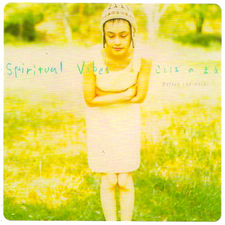 Spiritual Vibes Before The Words