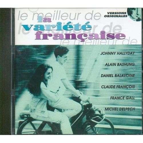 Compilation LE MEILLEUR de la variété Française
