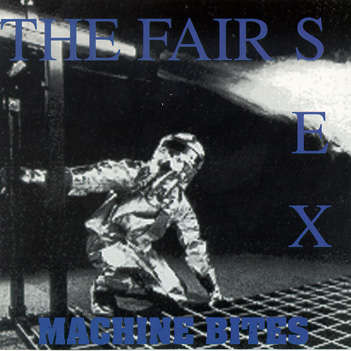 Van Richter Records : The Fair Sex Machine Bites - CD