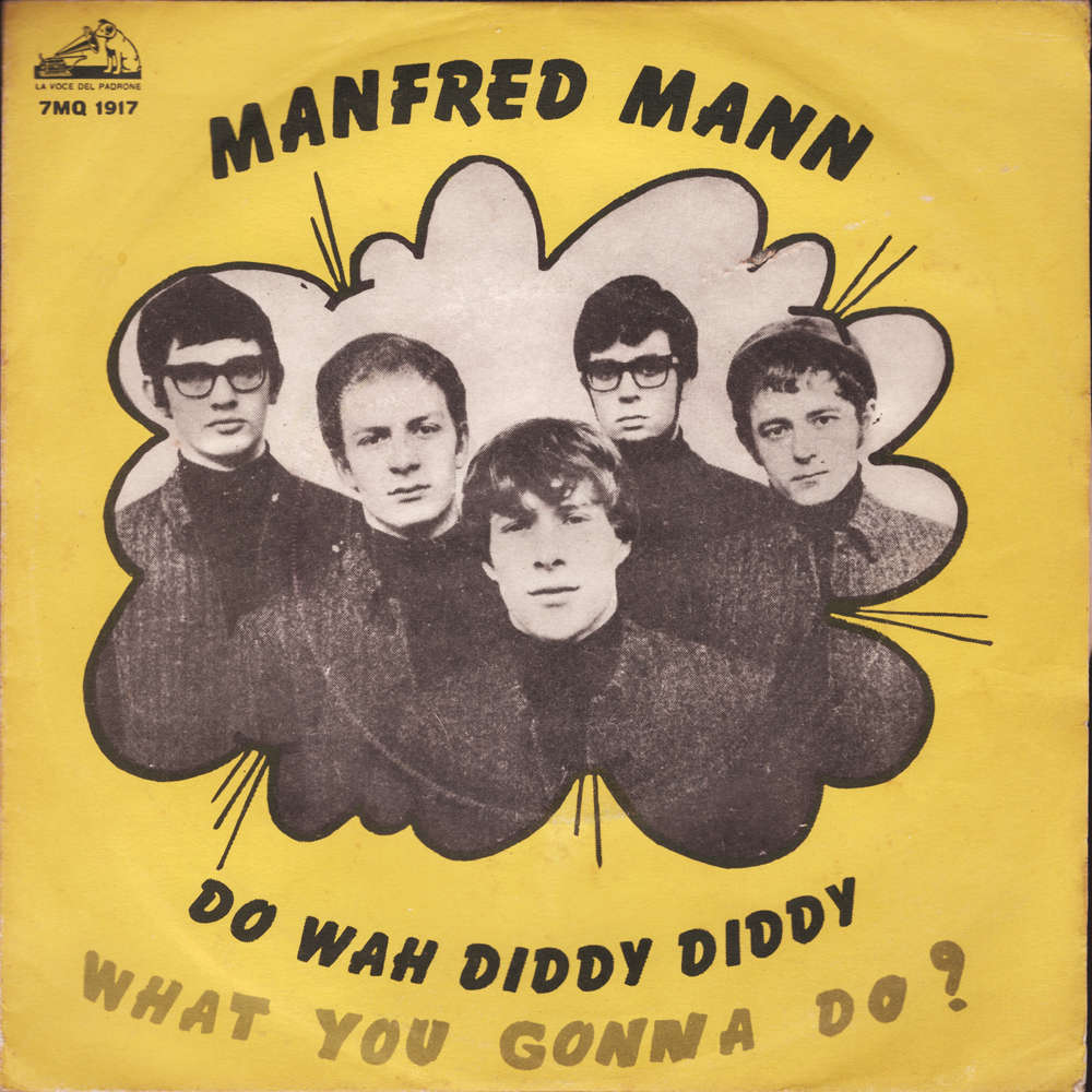 Do wah diddy diddy / what you gonna do? by Manfred Mann