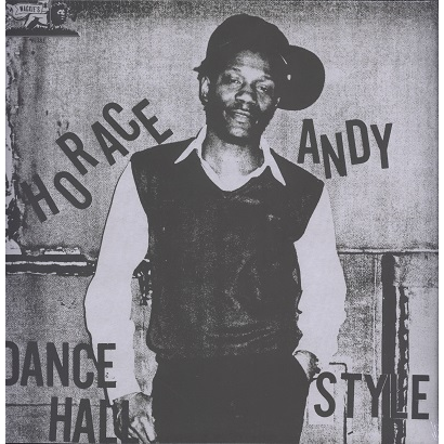 Horace Andy Dance Hall Style