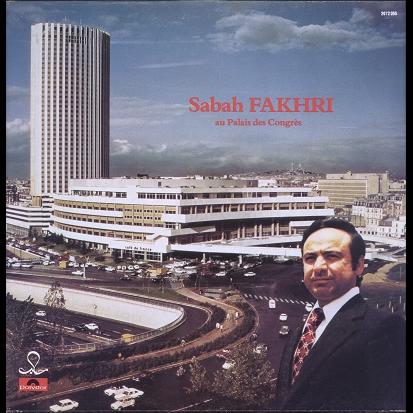Sabah Fakhri au palais des congrès