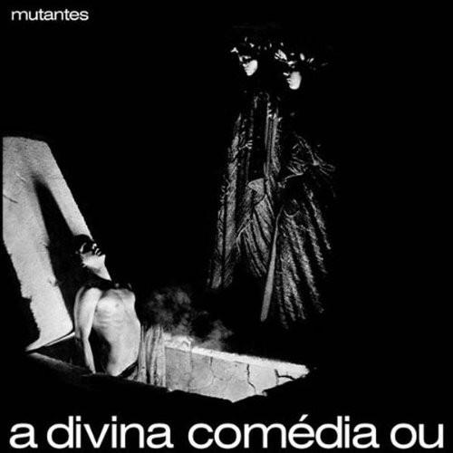 Os Mutantes A divina comedia ou
