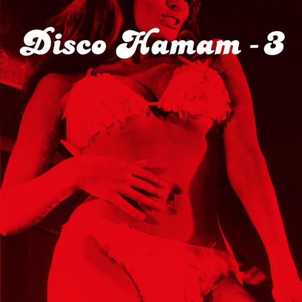 Disco Hamam Disco Hamam 3 (various)
