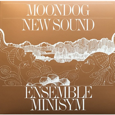 Ensemble Minisym Moondog - New Sound