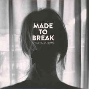 Made To Break Ken Vandermark Christof Kurzmann ... Cherchez La Femme