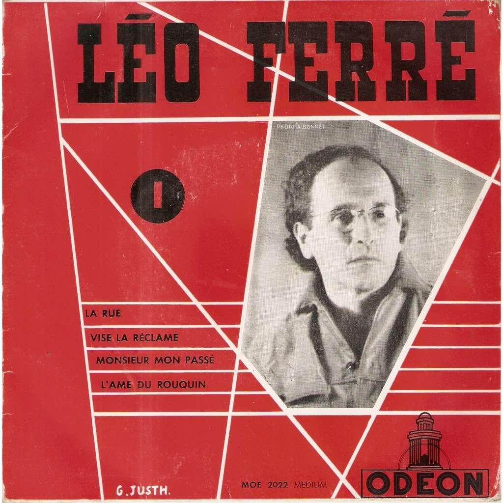 FERRE Léo LA RUE / VISE LA RECLAME / MONSIER MON PASSE / L'AME DU ROUQUIN