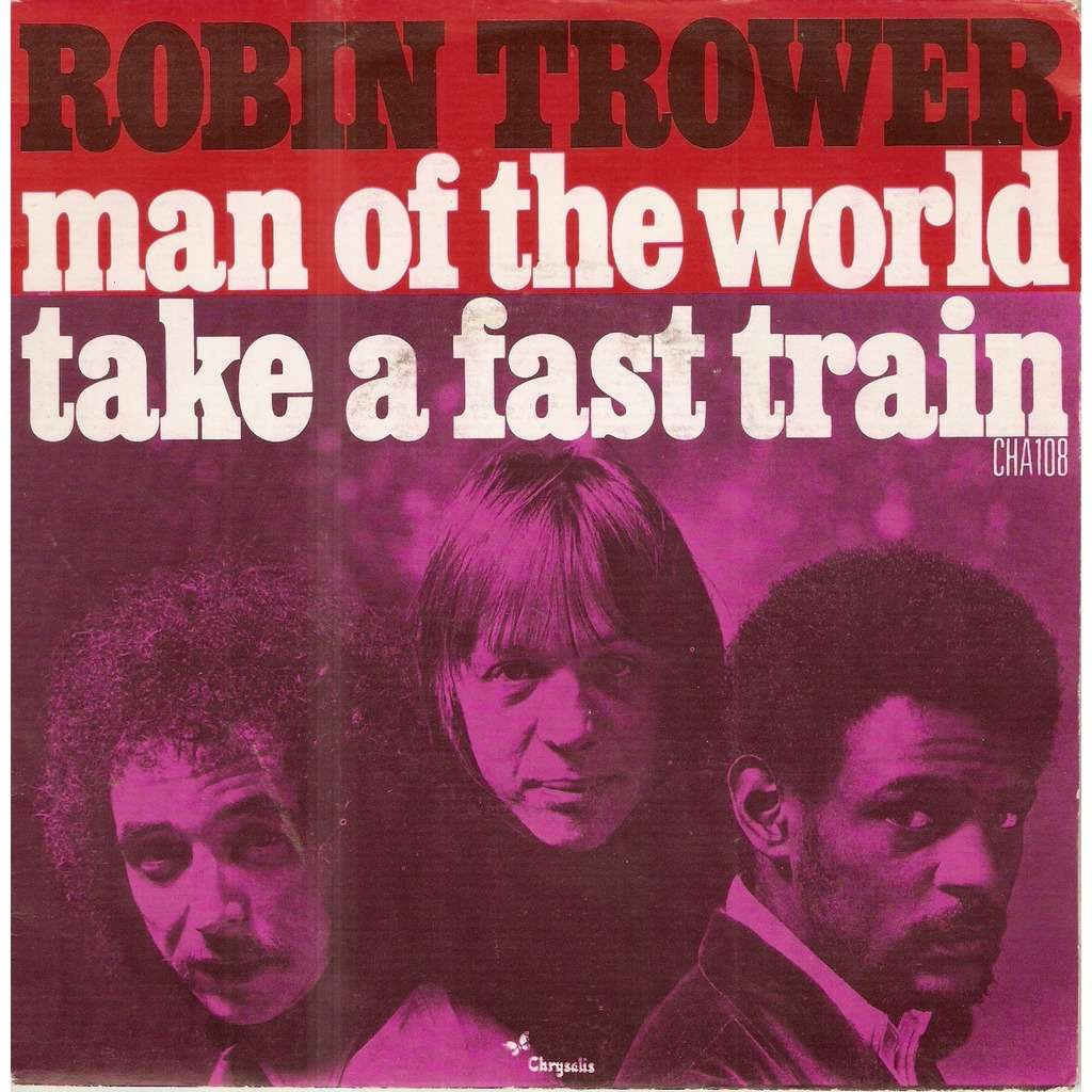 TROWER Robin MAN OF THE WORLD