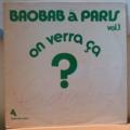 ORCHESTRA BAOBAB - Baobab … Paris vol. 1 On verra ca - LP