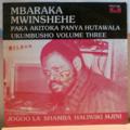 MBARAKA MWINSHEHE - Ukumbusho volume three - LP